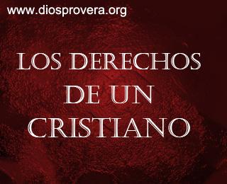 Los derechos de un cristiano